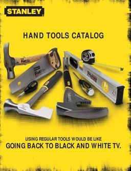 Catalogue: Stanley Hand Tools Hand Tools Catalog 2007