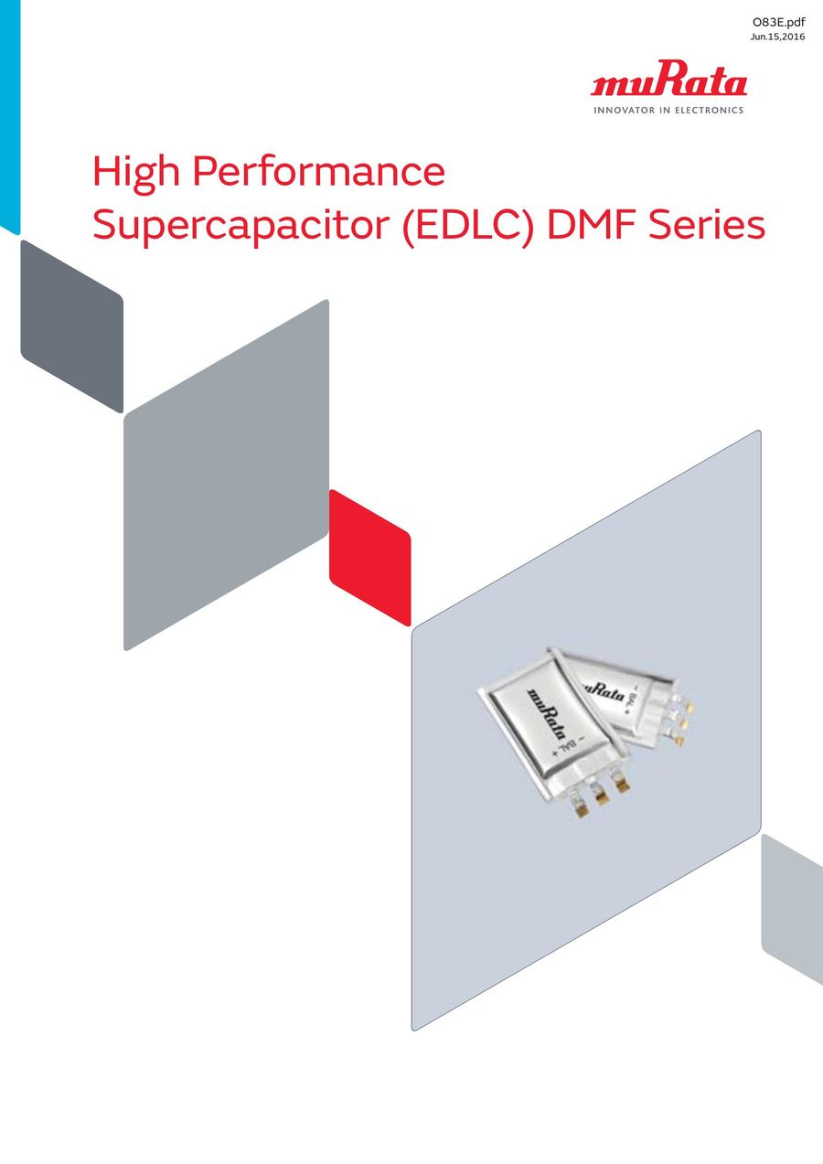 High Performance Supercapacitor (EDLC) DMF Series 15/06/2016 by
