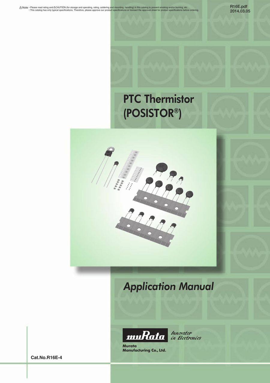 PTC Thermistors POSISTOR® Application Manual 11/03/2014 by Murata  Manufacturing Co.,Ltd.