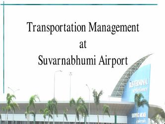 Transportation Management at Suvarnabhumi Airport
