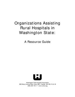 Organizations Assisting Rural Hospital in Washington State: A Resource Guide