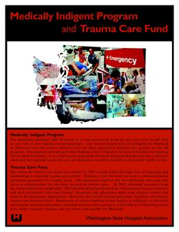 Who is helped by Medically Indigent and Trauma programs?