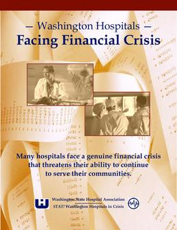 Washington Hospitals: Facing Financial Crisis Report