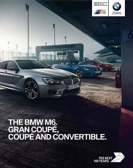 BMW M6 Coupe Convertible Gran Coupe 2016