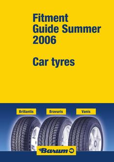 Fitment Guide Summer 2006 Car Tyres
