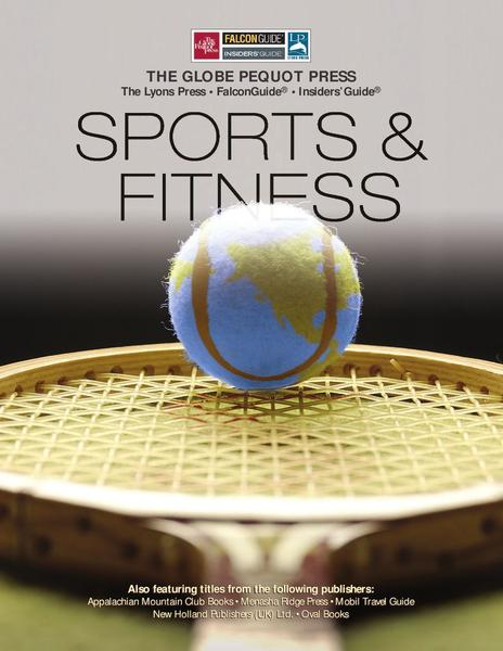 Catalogue: Globe Pequot Press Sports & Fitness Guides