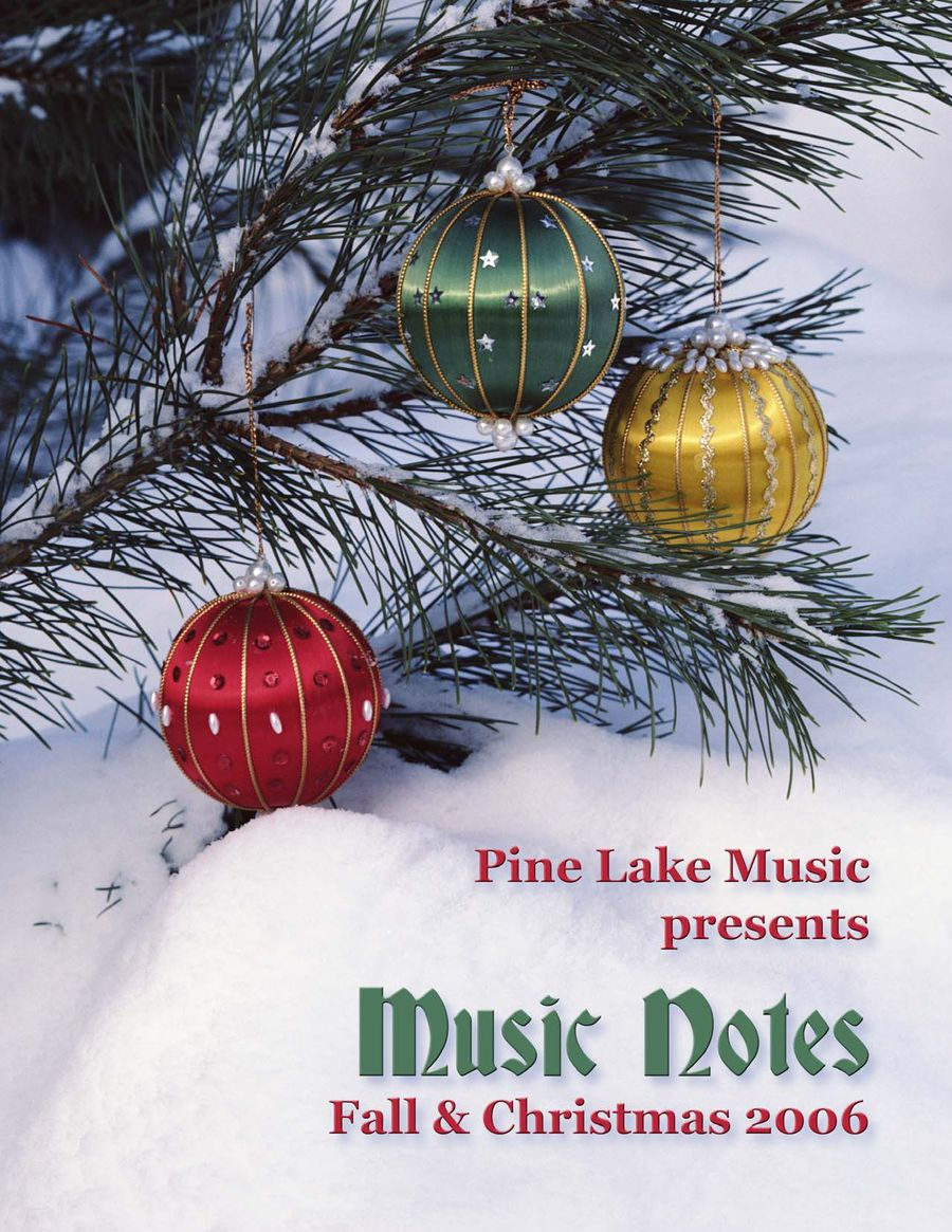 Fall/Christmas 2006 by Pine Lake Music