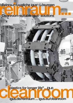 Cleanroom-suitable igus® solutions 2013