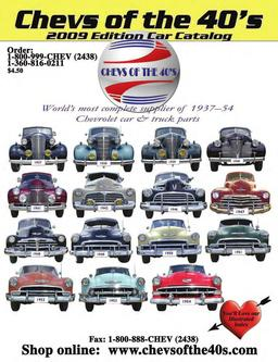 Catalogue: Chevs of the 40s 2009 1937-54 Chevrolet Car Parts