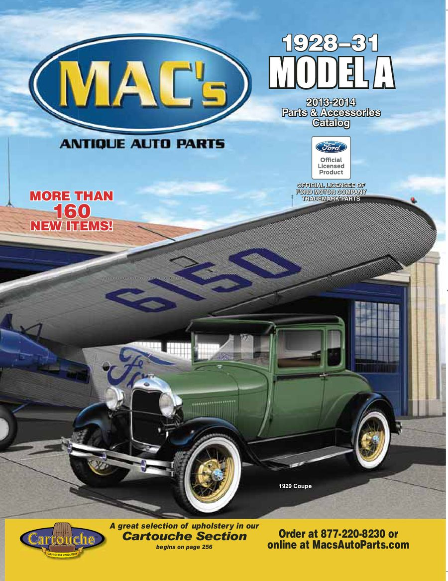 1928–1931 Ford MODEL A 2013-2014 Parts & Accessories by MACs Antique