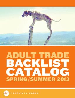 Chronicle Books Adult Trade Backlist 2013