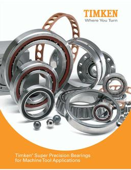 Super Precision Bearings for Machine Tool Applications 2013