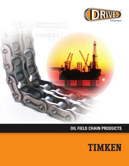 Drives Oil Field Chains