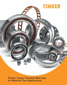 Super Precision Bearings for Machine Tool Applications 2015