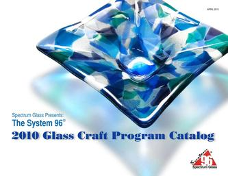 Catalogue: Spectrum Glass 2010 Glass Craft Program