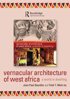 Vernacular Architecture on Vernacular Architecture Of West Africa 2011 By Routledge
