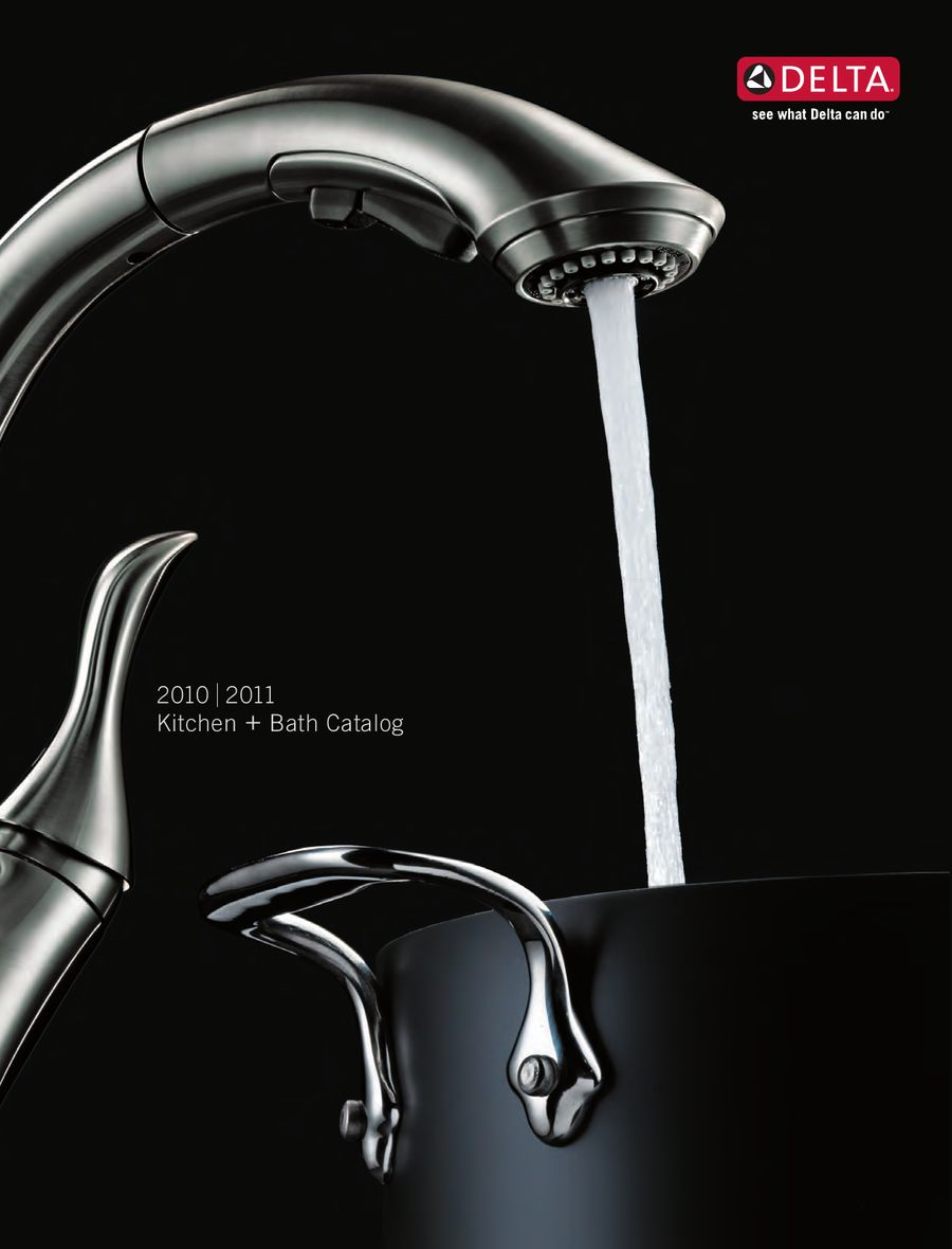 Delta 2010 - 2011 Full Line Catalog by Delta Faucet