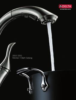 Catalogue: Delta Faucet Delta 2010 - 2011 Full Line Catalog