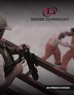 2013 Defense Technology Less Lethal