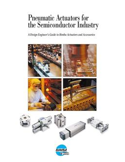 Pneumatic Actuators for the Semiconductor Industry 2011