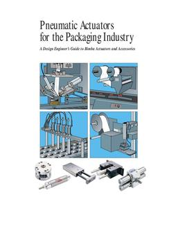 Pneumatic Actuators for the Packaging Inudstry 2011