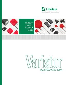 Varistor Front-line solutions for transient surge protection 2017