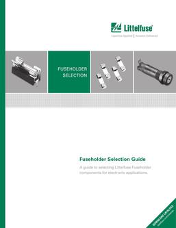 Electronics Fuseholder Product Selection Guide 2017