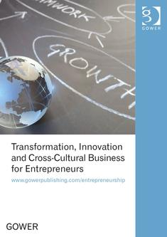Transformation, Innovation and Cross-Cultural Business for Entrepreneurs 2013