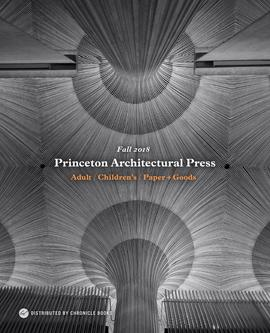 Princeton Architectural Press Fall 2018 Books