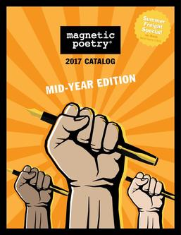 Magnetic Poetry Spring 2017 Mid-Year Catalogue