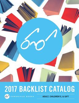 Chronicle Books Spring 2017 Backlist Catalogue