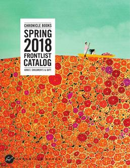 Chronicle Books Sping 2018 Frontlist Catalogue