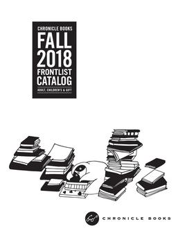 Chronicle Books Fall 2018 Frontlist Catalogue