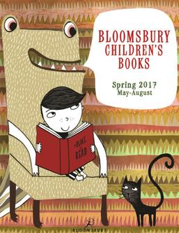 Bloomsbury Spring 2017 Kids Books