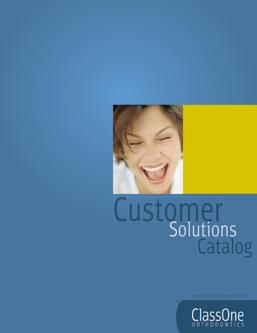Orthodontics Customer Solutions