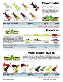 Micro Crawfish, Micro Shad and Mister Twister Nymph 2012