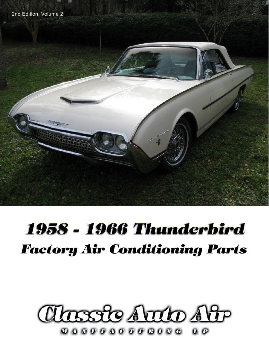 Thunderbird Air Conditioning 2012 by Classic Auto Air Manufacturing