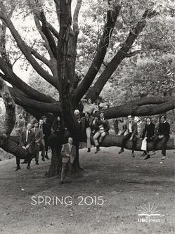 Spring 2015 UBC Press Scholarly Catalogue Canadian Edition