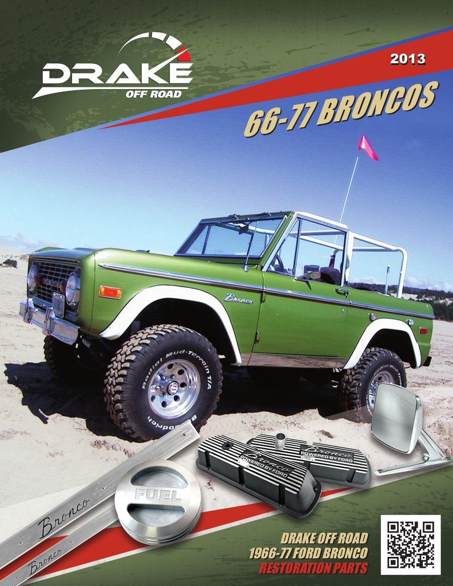 66 77 ford bronco parts 2013 by drake off road