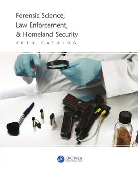 Forensic Science, Law Enforcement, & Homeland Security 2013