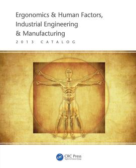 Ergonomics & Human Factors, Industrial Engineering & Manufacturing 2013