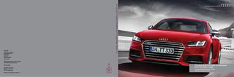 The new Audi TT Coupé and Roadster and TTS Coupé range 2014