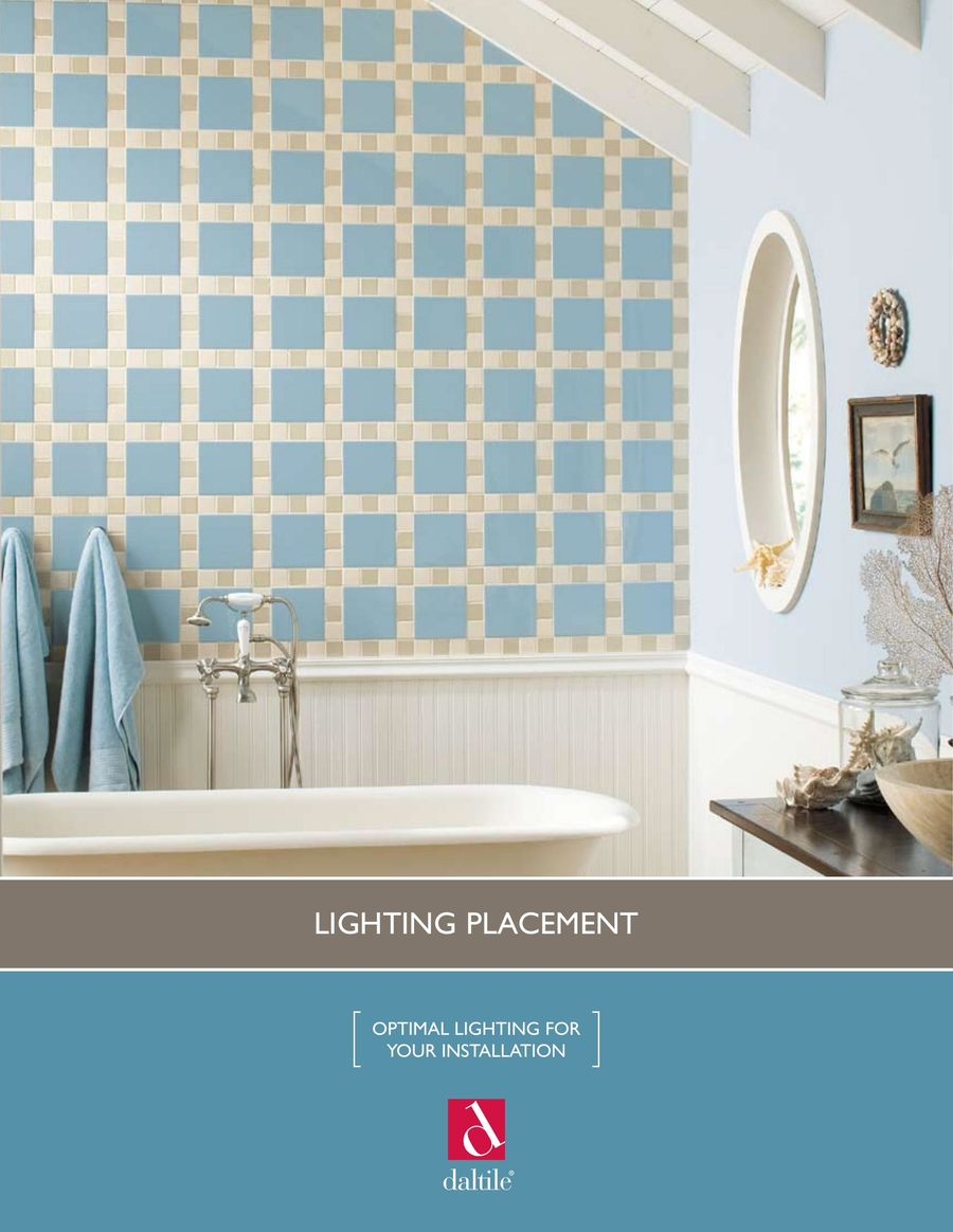 Lighting Placement 2016 by Daltile