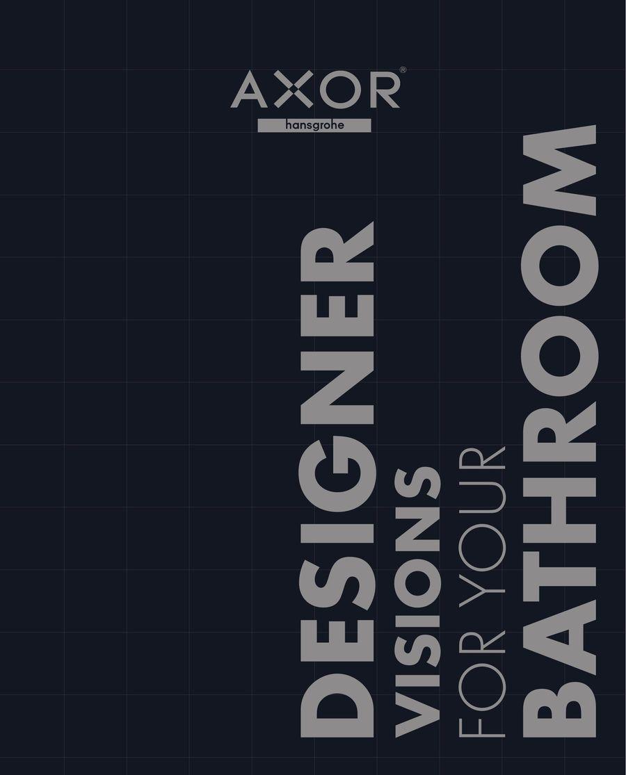 Axor Consumer Brochure 2016 by Hansgrohe USA