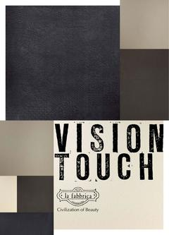 Vision Touch Collection by La Fabbrica