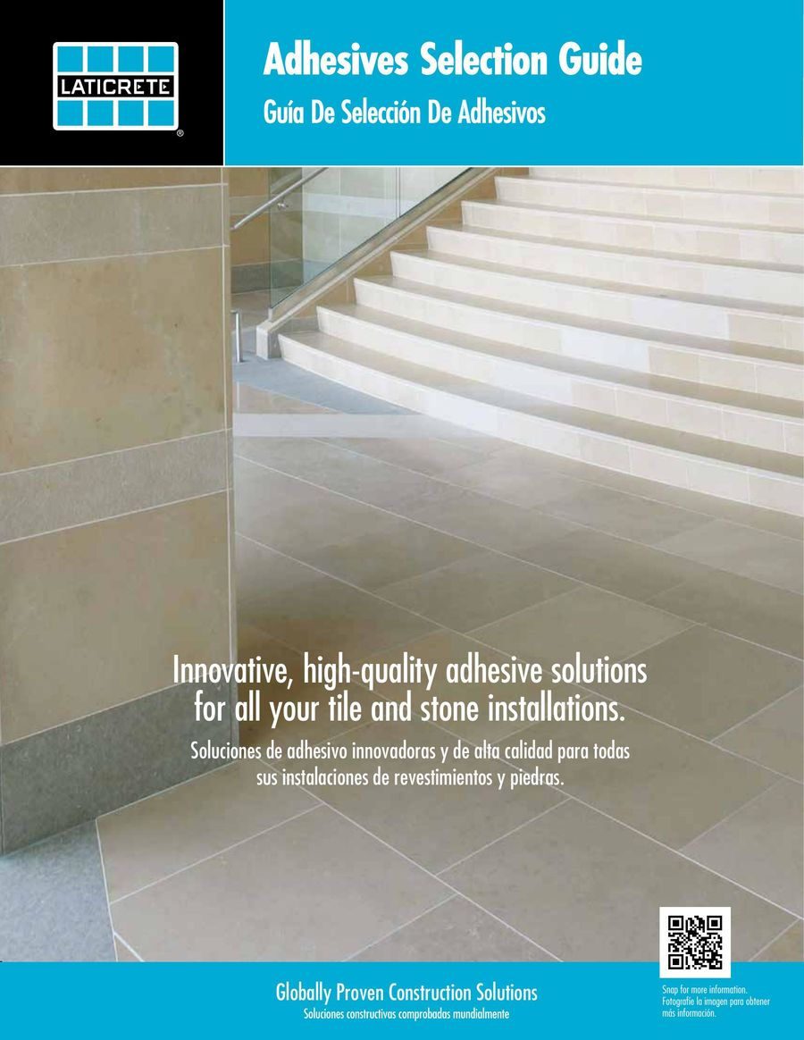 High Quality Adhesive Solutions For All Your Tile And Stone Installations 2017 By Laticrete