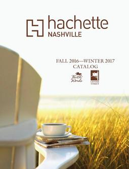 Hachette Nashville Books Fall/Winter 2016/2017