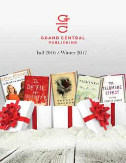 Grand Central Publishing Books Fall/Winter 2016/2017