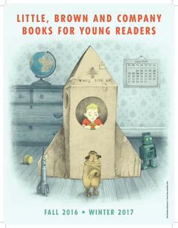 Little, Brown Books for Young Readers Fall/Winter 2016/2017