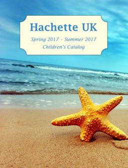 Hachette UK Childrens Books Summer 2017